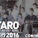 TAROが2016年の武者修行を開催!会場・時間・レポ・セトリ