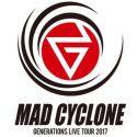 【日程】GENERATIONS「MAD CYCLONE」開催決定!2017年アリーナツアー全27公演